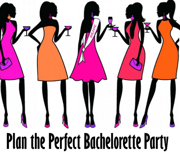 Perfect Bachelorette Party Ideas