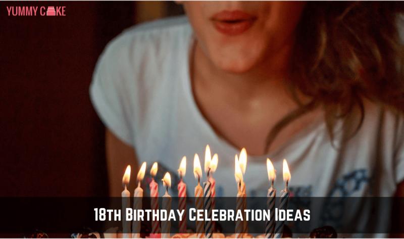 18th birthday celebration ideas