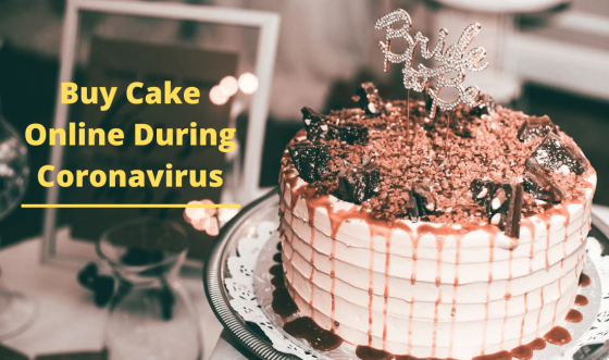 Is it Safe to Buy Cake Online During Coronavirus?