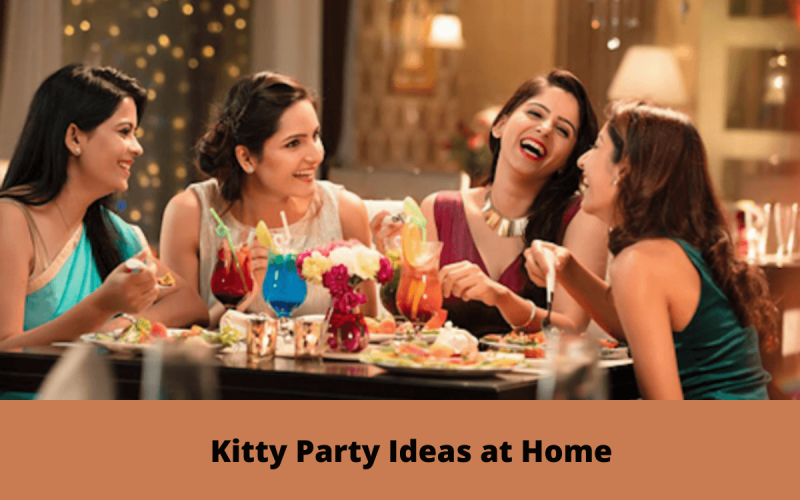 Kitty Party Ideas at Home
