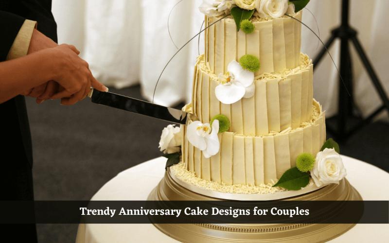 trendy anniversary cake designs